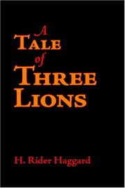 Cover of: A Tale of Three Lions | H. Rider Haggard