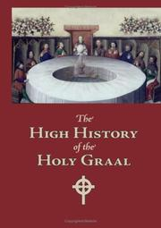 Cover of: The High History of the Holy Graal