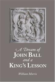 Cover of: A Dream of John Ball and A King