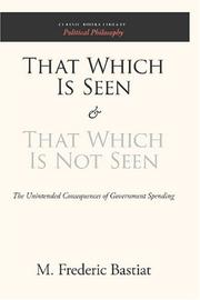 Cover of: That Which Is Seen and That Which Is Not Seen