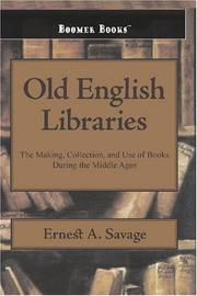 Cover of: Old English Libraries: The Making, Collection, and Use of Books During the Middle Ages