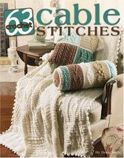 Cover of: 63 Cable Stitches to Crochet (Leisure Arts #3961)