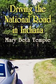 Cover of: Driving the National Road in Indiana | Mary Beth, Temple