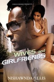 Cover of: Wives and Girlfriends | Nishawnda Ellis