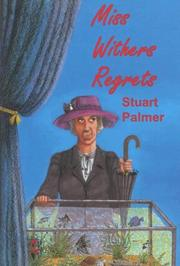 Miss Withers Regrets (Rue Morgue Vintage Mystery)