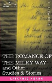 Cover of: The romance of the Milky Way, and other studies & stories
