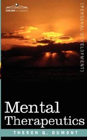 Cover of: Mental Therapeutics | Theron Q. Dumont