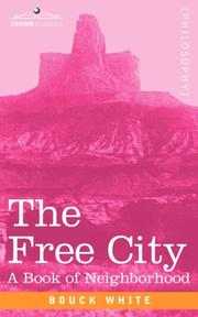 Cover of: THE FREE CITY