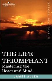 Cover of: THE LIFE TRIUMPHANT