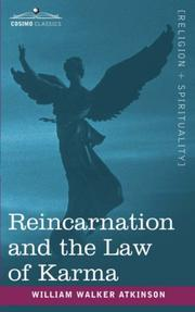 Cover of: Reincarnation and the Law of Karma | William Walker Atkinson
