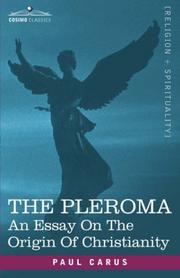 Cover of: The Pleroma: An Essay On The Origin Of Christianity