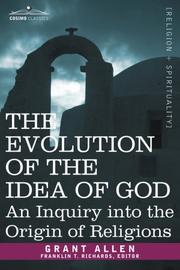 Cover of: The evolution of the idea of God
