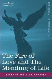 Cover of: The Fire of Love And the Mending of Life