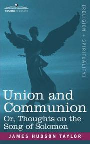 Cover of: Union And Communion Or, Thoughts On The Song Of Solomon