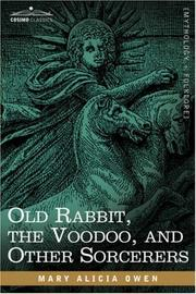 Cover of: Old Rabbit, the Voodoo, and Other Sorcerers | Mary Alicia Owen