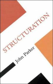 Cover of: Structuration (Concepts in Social Sciences)