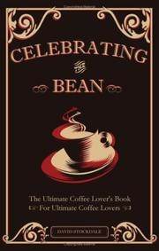 Cover of: Celebrating the Bean | David Stockdale