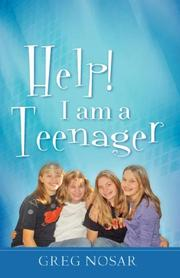 Cover of: Help! I am a Teenager | Greg Nosar
