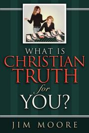 Cover of: What is CHRISTIAN TRUTH for You?