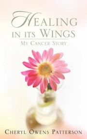 Cover of: Healing in Its Wings | Cheryl, Owens Patterson