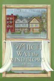 Cover of: WHICH WAY THE WIND BLOWS | Judith Cremer