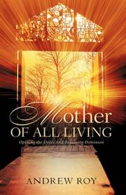 Cover of: Mother of all Living | Andrew, Roy