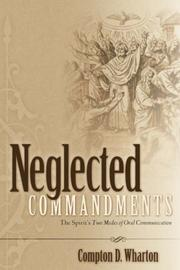 Cover of: Neglected COMMANDMENTS | Compton, D Wharton