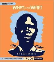 Cover of: What Is the What | Dave Eggers