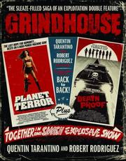 Cover of: Grindhouse: The Sleaze-filled Saga of an Exploitation Double Feature