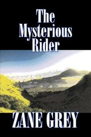 Cover of: The Mysterious Rider | Zane Grey