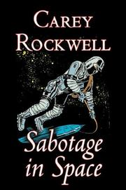 Cover of: Sabotage in Space | Carey Rockwell