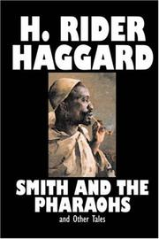 Cover of: Smith and the Pharaohs and Other Tales | H. Rider Haggard