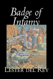 Cover of: Badge of Infamy | Lester del Rey