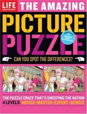 Cover of: Life: The Amazing Picture Puzzle | Editors of Life Magazine