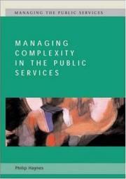 Cover of: Managing Complexity in the Public Services