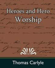 Cover of: Heroes and hero worship
