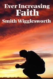 Cover of: Ever Increasing Faith