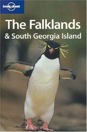 Cover of: Lonely Planet Falklands & South Georgia Island (Lonely Planet Falklands and South Georgia Island)