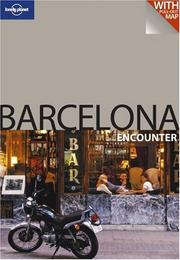 Cover of: Lonely Planet Barcelona Encounter (Lonely Planet Encounter Barcelona) (Lonely Planet Encounter Barcelona) | Damien Simonis