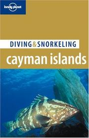 Cover of: Lonely Planet Diving & Snorkeling Cayman Islands (Lonely Planet. Diving & Snorkeling Cayman Islands)