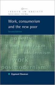 Cover of: Work, Consumerism and the New Poor (Issues in Society) | Zygmunt Bauman