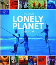 Cover of: Lonely Planet 2008 Calendar