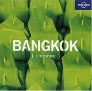 Cover of: Lonely Planet Citiescape Bangkok | Joe Bindloss