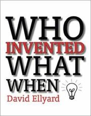 Cover of: Who Invented What When | David Ellyard