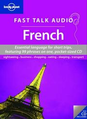 Cover of: Lonely Planet Fast Talk Audio French