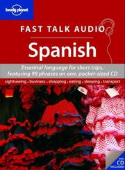 Cover of: Lonely Planet Fast Talk Audio Spanish (Fast Talk Guide)