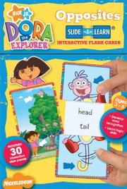 Cover of: Dora The Explorer Opposites Slide & Learn | Jason Fruchter