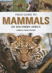 Cover of: Field Guide to the Mammals of Southern Africa | Chris Stuart