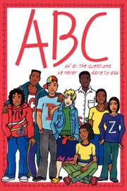 Cover of: ABC of All the Questions We Never Dare Ask | Kwela Books