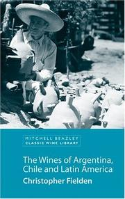 Cover of: The wines of Argentina, Chile, and Latin America